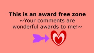 Award Free Zone on this Blog