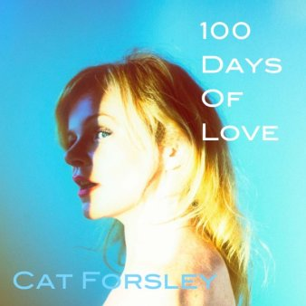 Cover of 100 Days of Love, by Cat Forsley
