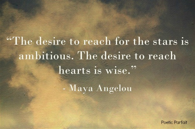 Quote about hearts by Maya Angelou
