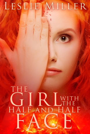 The Girl With the Half and Half Face Book Cover