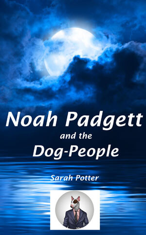 Book Cover of Noah Padgett and the Dog-People