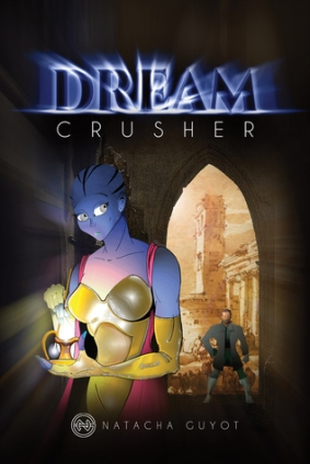 Dream Crusher, a Science Fiction Book