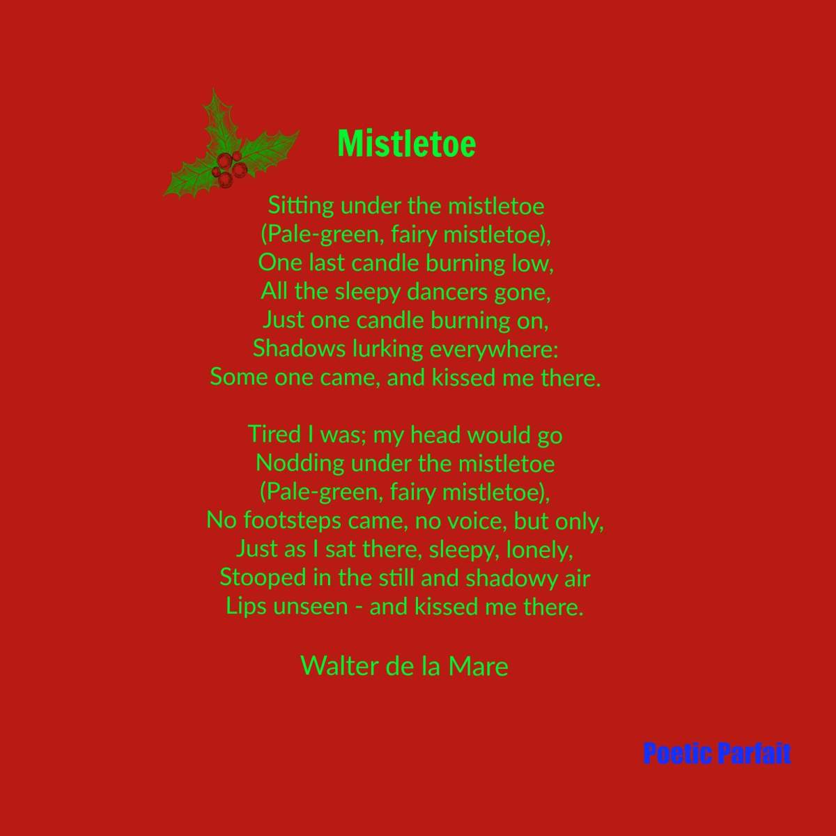 Poetry Analysis Of Misletoe By Walter De La Mare Poetic Parfait