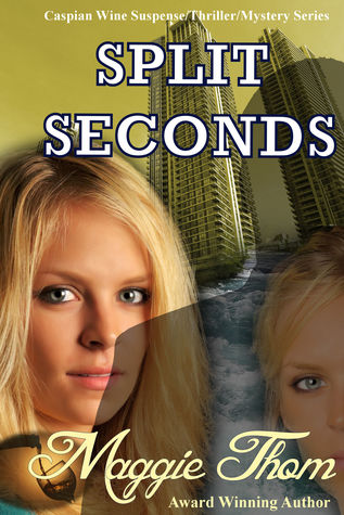 Author Maggie Thom's Split Seconds (Book 3)